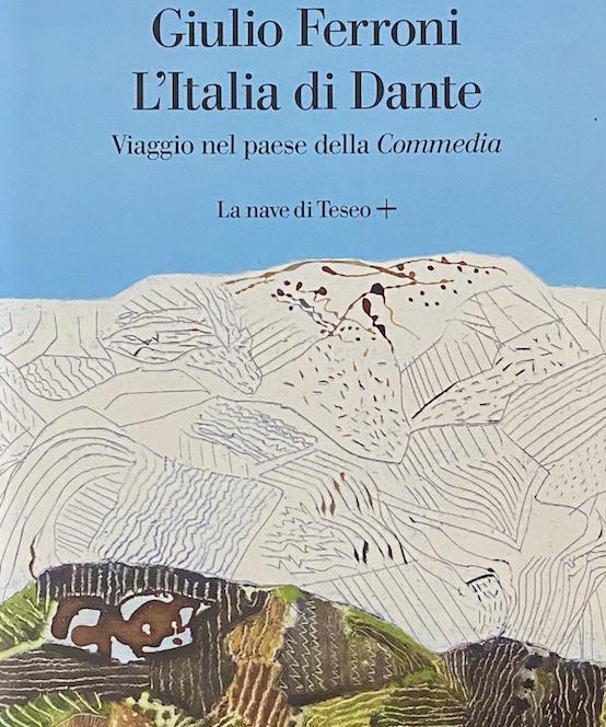 L'Italia di Dante de Giulio Ferroni