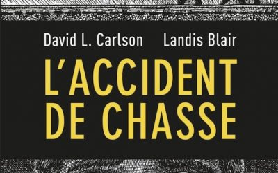 L'Accident de chasse par David Carlson et Landis Blair