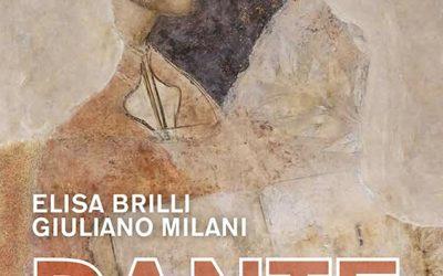 Dante, par Elisa Brilli et Giuliano Milani